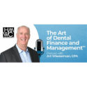 PODCAST: Planning for Receipt of Your PPP and EIDL Loans with Academy of Dental CPAs Panelists – The Art of Dental Finance and Management Podcast
